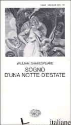 SOGNO DI UNA NOTTE D'ESTATE - SHAKESPEARE WILLIAM
