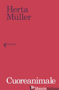 CUOREANIMALE - MULLER HERTA
