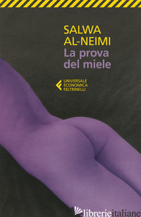 PROVA DEL MIELE (LA) - AL-NEIMI SALWA