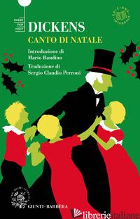 CANTO DI NATALE. EDIZ. INTEGRALE - DICKENS CHARLES