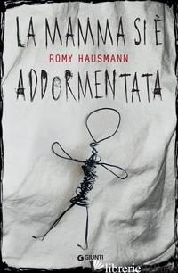 MAMMA SI E' ADDORMENTATA (LA) - HAUSMANN ROMY