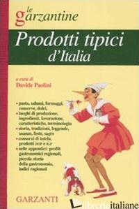 ENCICLOPEDIA DEI PRODOTTI TIPICI D'ITALIA - PAOLINI D. (CUR.)