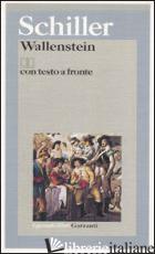 WALLENSTEIN. TESTO TEDESCO A FRONTE - SCHILLER FRIEDRICH; MANDALARI M. T. (CUR.)
