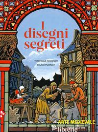 DISEGNI SEGRETI (I) - MASSENOT VERONIQUE; PILORGET BRUNO