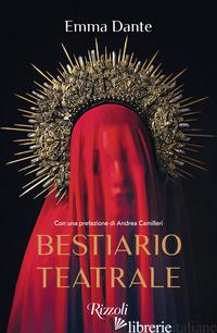 BESTIARIO TEATRALE - DANTE EMMA