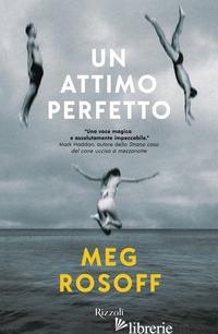 ATTIMO PERFETTO (UN) - ROSOFF MEG