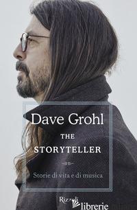 STORYTELLER. STORIE DI VITA E DI MUSICA (THE) - GROHL DAVE