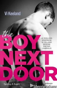 BOY NEXT DOOR. EDIZ. ITALIANA (THE) - KEELAND VI