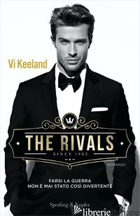 RIVALS. EDIZ. ITALIANA (THE) - KEELAND VI