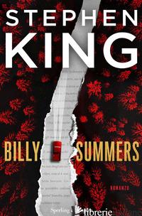 BILLY SUMMERS. EDIZ. ITALIANA - KING STEPHEN