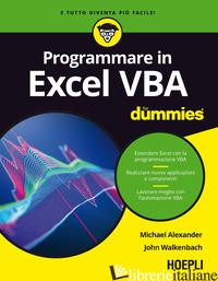 EXCEL VBA FOR DUMMIES - ALEXANDER MICHAEL; WALKENBACH JOHN