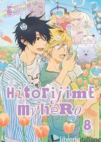 HITORIJIME MY HERO. VOL. 8 - MEMECO ARII