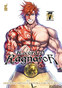 RECORD OF RAGNAROK. VOL. 7 - UMEMURA SHINYA; FUKUI TAKUMI