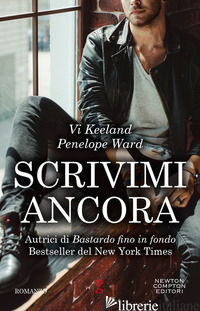 SCRIVIMI ANCORA - KEELAND VI; WARD PENELOPE