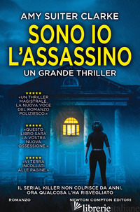 SONO IO L'ASSASSINO - SUITER CLARKE AMY