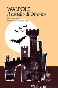 CASTELLO DI OTRANTO (IL) - WALPOLE HORACE