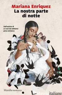 NOSTRA PARTE DI NOTTE (LA) - ENRIQUEZ MARIANA
