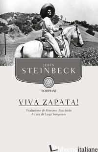 VIVA ZAPATA! - STEINBECK JOHN; SAMPIETRO L. (CUR.)