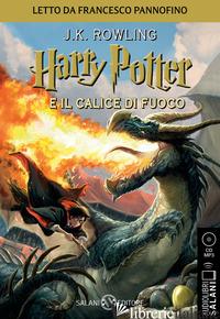 HARRY POTTER E IL CALICE DI FUOCO. AUDIOLIBRO. CD AUDIO FORMATO MP3. VOL. 4 - ROWLING J. K.; BARTEZZAGHI S. (CUR.)
