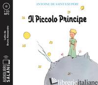PICCOLO PRINCIPE LETTO DA BRUNO ALESSANDRO (IL) - SAINT-EXUPERY ANTOINE DE