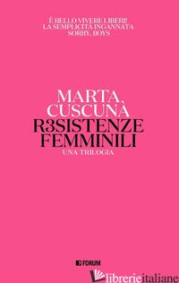 RESISTENZE FEMMINILI. UNA TRILOGIA - CUSCUNA' MARTA