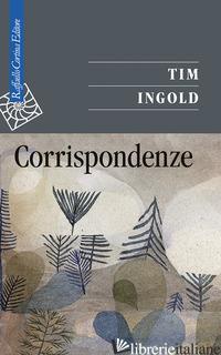 CORRISPONDENZE - INGOLD TIM