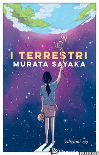 TERRESTRI (I) - MURATA SAYAKA