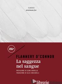 SAGGEZZA NEL SANGUE (LA) - O'CONNOR FLANNERY