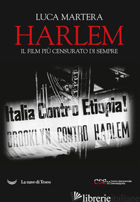 HARLEM. IL FILM PIU' CENSURATO DI SEMPRE - MARTERA LUCA