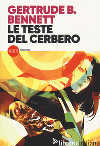 TESTE DI CERBERO (LE) - BENNETT