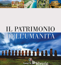 PATRIMONIO DELL'UMANITA' (IL) -