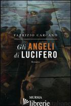ANGELI DI LUCIFERO (GLI) - CARCANO FABRIZIO
