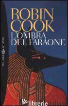 OMBRA DEL FARAONE (L') - COOK ROBIN