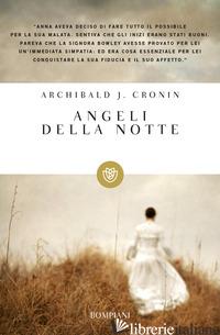 ANGELI DELLA NOTTE - CRONIN A. JOSEPH