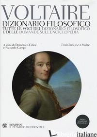 DIZIONARIO FILOSOFICO. TUTTE LE VOCI DEL DIZIONARIO FILOSOFICO E DELLE DOMANDE S - VOLTAIRE; FELICE D. (CUR.); CAMPI R. (CUR.)
