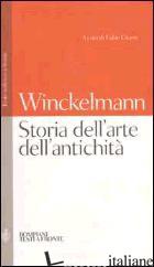 STORIA DELL'ARTE DELL'ANTICHITA'. TESTO TEDESCO A FRONTE - WINCKELMANN JOHANN JOACHIM; CICERO F. (CUR.)