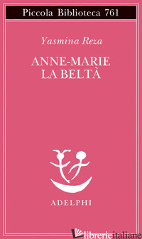 ANNE-MARIE LA BELTA' - REZA YASMINA