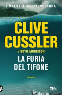 FURIA DEL TIFONE (LA) - CUSSLER CLIVE; MORRISON BOYD