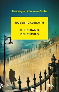RICHIAMO DEL CUCULO (IL) - GALBRAITH ROBERT