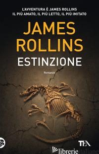 ESTINZIONE - ROLLINS JAMES