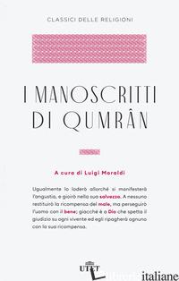 MANOSCRITTI DI QUMRAN (I) - MORALDI L. (CUR.)