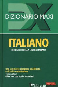 DIZIONARIO MAXI. ITALIANO. NUOVA EDIZ. -