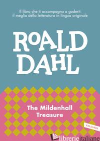 MILDENHALL TREASURE (THE) - DAHL ROALD