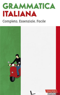 GRAMMATICA ITALIANA - AA.VV.