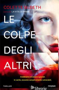 COLPE DEGLI ALTRI (LE) - MCBETH COLETTE