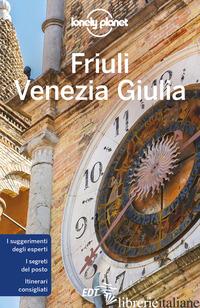 FRIULI VENEZIA GIULIA - FARRAUTO LUIGI; PASINI PIERO