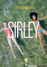 SIRLEY - AMORUSO ELISA