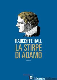 STIRPE DI ADAMO (LA) - HALL RADCLYFFE