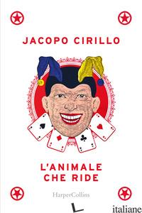 ANIMALE CHE RIDE (L') - CIRILLO JACOPO