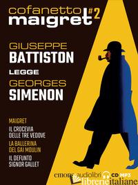 MAIGRET LETTO DA GIUSEPPE BATTISTON: MAIGRET,-IL CROCEVIA DELLE TRE VEDOVE-LA BA - SIMENON GEORGES